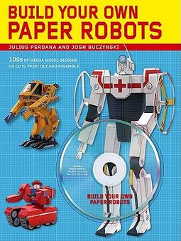 Build Your Own Paper Robots
