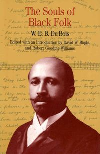 The Souls of Black Folk + Southern Horrors and Other Writings + Up from Slavery