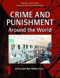 Crime and Punishment Around the World