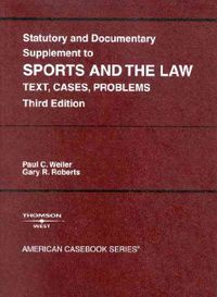 Statutory And Documentary Supplement To Sports Amd The Law
