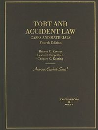 Tort & Accident Law, Cases & Materials