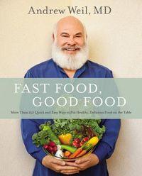Fast Food, Good Food