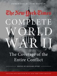 The New York Times Complete World War II 1939-1945