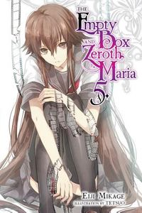The Empty Box and Zeroth Maria