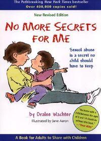 No More Secrets for Me