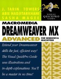 Macromedia Dreamweaver Mx Advanced for Windows and Macintosh