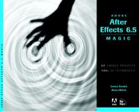Adobe After Effects 6.5 Magic