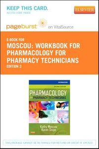Pharmacology for Pharmacy Technicians Pageburst E-book on Vitalsource Retail Access Card