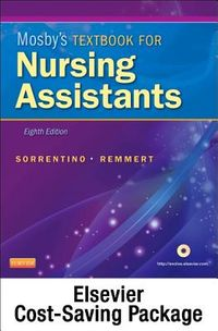 Mosby's Textbook for Nursing Assistants + Workbook + Mosby's Nursing Assistant Video Skills Student Version 4.0
