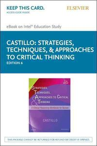 Strategies, Techniques, and Approaches to Critical Thinking - Elsevier Ebook on Intel Education Study Retail Access Card