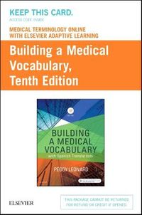 Medical Terminology Online With Elsevier Adaptive Learning for Building a Medical Vocabulary Access Card