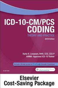 ICD-10-CM/PCS Coding Theory and Practice 2018