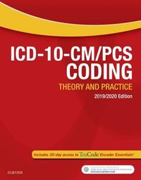 ICD-10-CM/PCS Coding 2019/2020