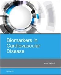 Biomarkers in Cardiovascular Disease
