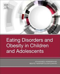 Eating Disorders and Obesity in Children and Adolescents