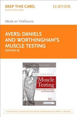 Daniels and Worthingham's Muscle Testing Elsevier Ebook on VitalSource Access Code