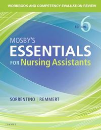 Mosby's Essentials for Nursing Assistants Competency Evaluation Review