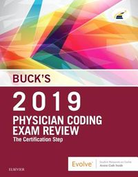 Buck's Physician Coding Exam Review 2019