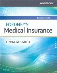 Fordney's Medical Insurance