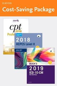 ICD-10-CM 2019 for Hospitals + HCPCS 2018 Level II Professional Edition + CPT 2018 Professional Edition