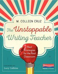 The Unstoppable Writing Teacher
