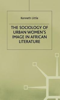The Sociology of Urban Women's Image in African Literature