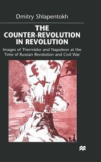 The Counter-revolution in Revolution