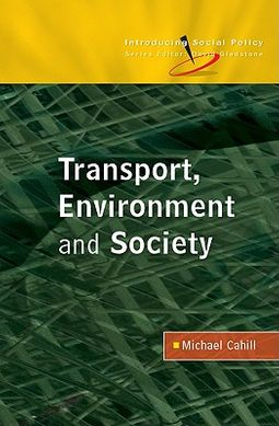 Transport, Environment and Society