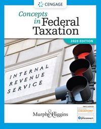 Concepts in Federal Taxation 2020