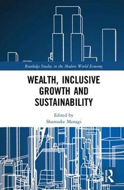 Wealth, Inclusive Growth and Sustainability
