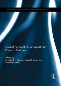 Global Perspectives on Sport and Physical Cultures