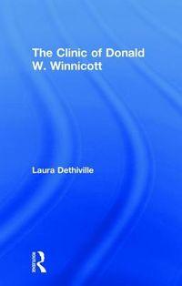 The Clinic of Donald W. Winnicott