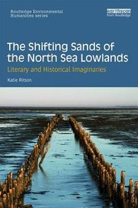 The Shifting Sands of the North Sea Lowlands