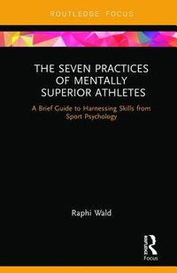 The Seven Practices of Mentally Superior Athletes