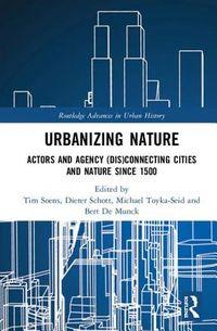 Urbanizing Nature