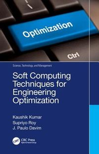 Soft Computing Techniques for Engineering Optimization