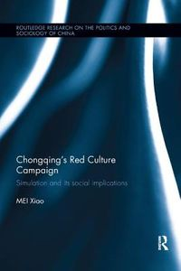 Chongqing?s Red Culture Campaign