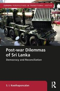 Post-war Dilemmas of Sri Lanka