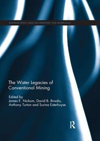 The Water Legacies of Conventional Mining
