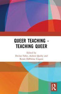 Queer Teaching - Teaching Queer