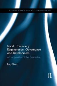 Sport, Community Regeneration, Governance and Development