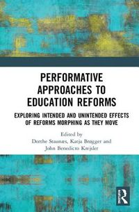 Performative Approaches to Education Reforms