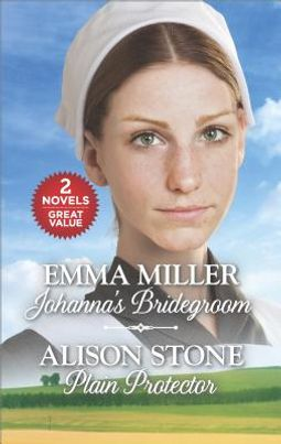Johanna's Bridegroom / Plain Protector