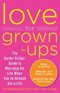 Love for Grownups