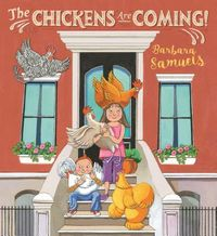 The Chickens Are Coming!