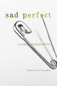 Sad Perfect