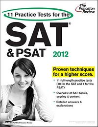 11 Practice Tests for the SAT & PSAT 2012