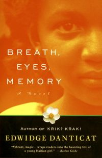 Breath, Eyes, Memory