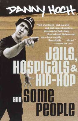 Jails, Hospitals, & Hip-Hop