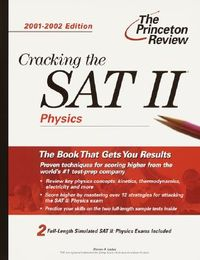 The Princeton Review Cracking the Sat II Physics Subject Test